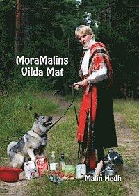 MoraMalins Vilda Mat pdf epub