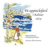 På upptäcktsfärd i Kalmar 1679 pdf