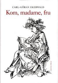 uppkopplad Kom, madame, fru pdf epub