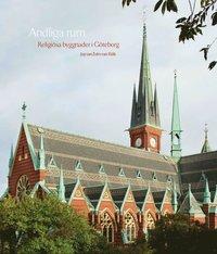 Andliga rum : religiösa byggnader i Göteborg pdf, epub ebook