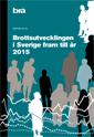 ladda ner Brottsutvecklingen i Sverige fram till år 2015. Brå rapport 2017:5 pdf, epub