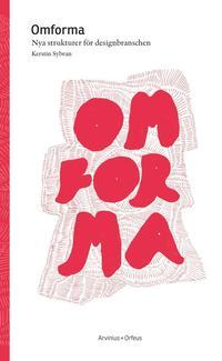 uppkopplad Omforma : nya strukturer för designbranschen pdf, epub