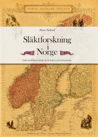 Släktforskning i Norge : grundprinciper och källanvändning pdf epub