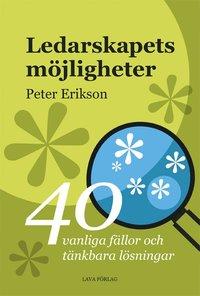 läsa Ledarskapets möjligheter : 40 tänkbara fällor och möjliga lösningar pdf, epub ebook