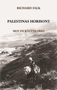 Palestinas horisont - Mot en rättvis fred epub pdf