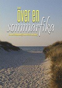 ladda ner Över en sommarfika : en novellantologi om livets mening pdf