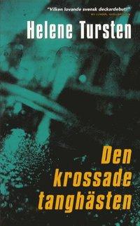 Omslagsbild: ISBN 9789187894688, Den krossade tanghästen