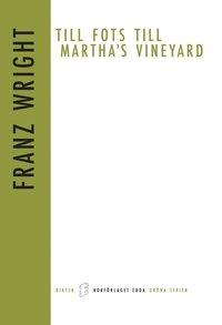 Till fots till Martha`s Vineyard pdf epub