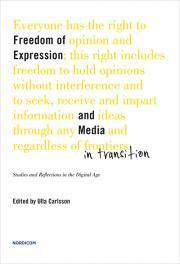 Freedom of expression and the media in transition: studies and reflections in the digital age (Paperback)