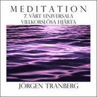 Walking Meditation DAG 7 - Vårt universala villkorslösa hjärta - Be your Universell Heart pdf