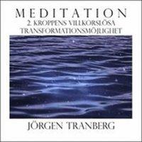 Walking Meditation DAG 2 - Kroppen villkorslösa transformations möjlighet epub pdf