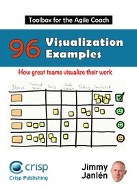 Toolbox for the agile coach : 96 visualization examples - how great teams visualize their work (häftad)