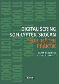 Bild på bokomslag: Digitalisering som möter skolan
