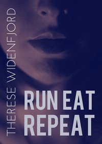 Run, eat, repeat epub, pdf