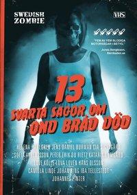 13 svarta sagor om ond bråd död (häftad)