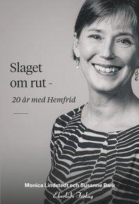 ladda ner Slaget om rut : 20 år med Hemfrid epub, pdf