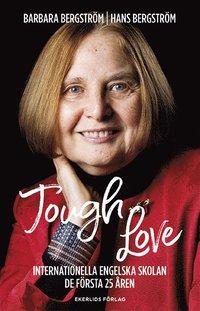uppkopplad Tough Love : Internationella engelska skolan, de första 25 åren pdf
