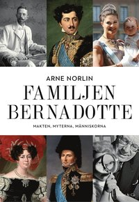 uppkopplad Familjen Bernadotte : Makten, myterna, människorna epub pdf