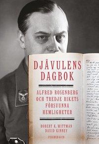 Djävulens dagbok : Alfred Rosenberg och tredje rikets försvunna hemligheter epub, pdf