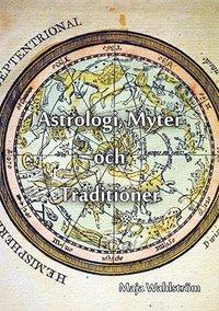 läsa Astrologi, myter och traditioner epub, pdf
