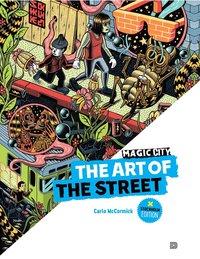 uppkopplad Magic City - The Art of the Street: Stockholm Edition pdf epub
