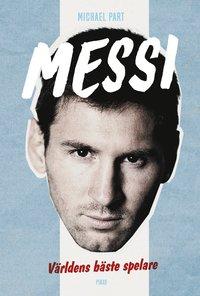 Messi : världens bäste spelare epub pdf