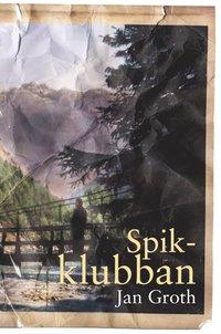 läsa Spikklubban pdf ebook