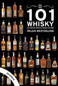 läsa 101 Whisky du måste dricka innan du dör : 2017/2018 pdf, epub ebook