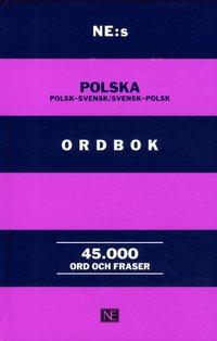 ladda ner online NE:s polska ordbok : polsk-svensk / svensk-polsk 45000 ord och fraser epub pdf