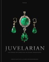ladda ner Juvelarian : historien om Christina Nilssons smaragder pdf, epub