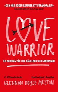Love Warrior (e-bok)
