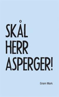 ladda ner online Skål Herr Asperger pdf ebook