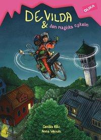 Bokomslag: De vilda & den magiska cykeln