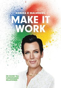 uppkopplad Make it work : en guide till fungerande relationer pdf, epub ebook