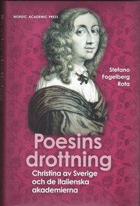 ladda ner online Poesins Drottning : Christina av Sverige och de italienska akademierna pdf, epub ebook