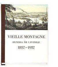 uppkopplad Vieille Montagne : hundra år i Sverige 1857-1957 : minnesskrift pdf, epub ebook