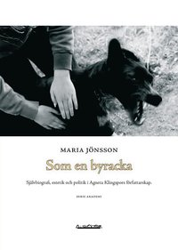 ladda ner Som en byracka : självbiografi, estetik och politik i Agneta Klingspors  författarskap pdf, epub