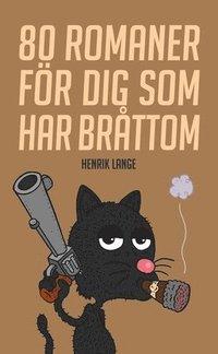 ISBN 9789189632790, 80 romaner för dig som har bråttom
