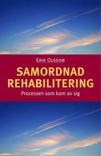 ladda ner Samordnad rehabilitering : processen som kom av sig pdf, epub