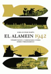 ladda ner El Alamein 1942 : vändpunkten i Nordafrika under andra världskriget pdf, epub ebook