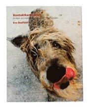 Omslagsbild: ISBN 9789197357821, Kontaktkontraktet - En bok om människans samspel med hunden
