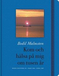 Omslagsbild: ISBN 9789197659529, Kom och hälsa på mig om tusen år : www.finistere.se : mars 2006 - april 2007