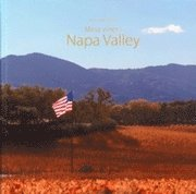 Mina viner i Napa Valley
