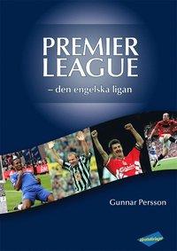 Premier League: den engelska ligan pdf, epub