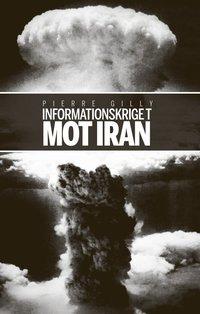 Informationskriget mot Iran pdf, epub ebook