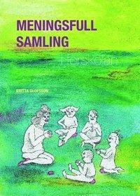 Meningsfull samling i förskolan pdf, epub ebook