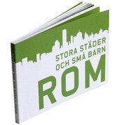 ladda ner online Stora städer och små barn : Rom epub, pdf