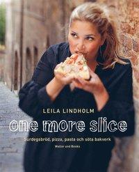 One more slice - Surdegsbröd, pizza, pasta och söta bakverk