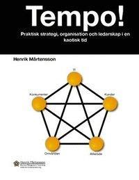 Tempo! : praktisk strategi, organisation och ledarskap i en kaotisk tid pdf