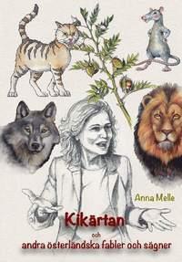 ladda ner online Kikärtan och andra österländska fabler och sägner pdf, epub ebook